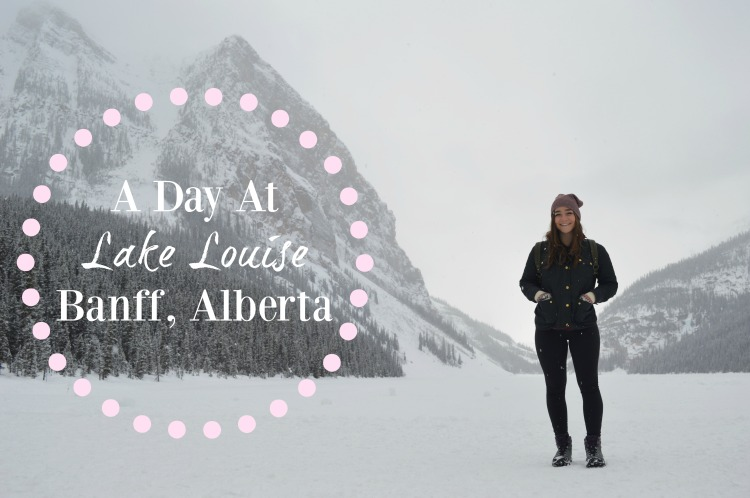 A Day At Lake Louise